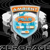 Ambient Pills by Zeropage