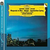 Gershwin: Rhapsody in Blue / Copland: Appalachian Spring / Barber: Adagio for Strings by Various Artists
