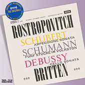 Schubert/Schumann/Debussy: Works for Cello & Piano by Mstislav Rostropovich