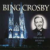 My Favorite Hymns by Bing Crosby