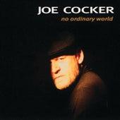 No Ordinary World by Joe Cocker