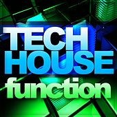 Tech House Function Vol. 1 - EP by Various Artists