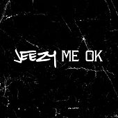 Me OK by Young Jeezy