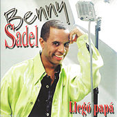 Llego Papa by Benny Sadel