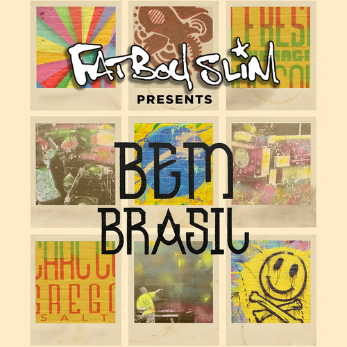 Fatboy Slim Presents Bem Brasil by Various Artists