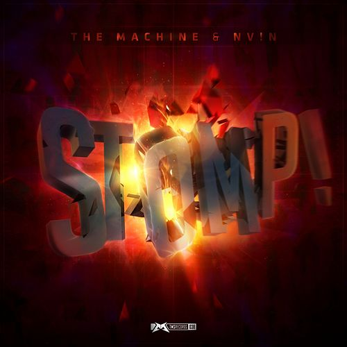 Stomp! by The Machine