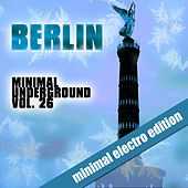 Berlin Minimal Underground, Vol. 26 by Various Artists