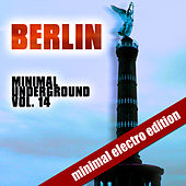 Berlin Minimal Underground (Vol. 14) by Various Artists