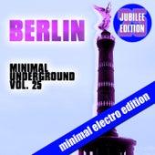 Berlin Minimal Underground, Vol. 25 (Jubilee Edition) by Various Artists