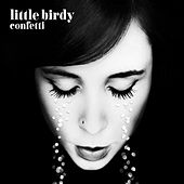 Confetti by Little Birdy