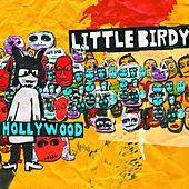Hollywood by Little Birdy