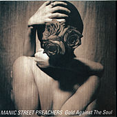 Gold Against the Soul by Manic Street Preachers