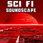 Sci Fi Soundscape by Sound Effects Library