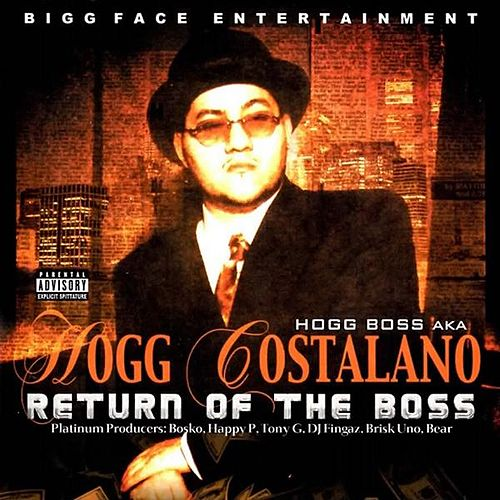 Return of the Boss by Hogg Boss