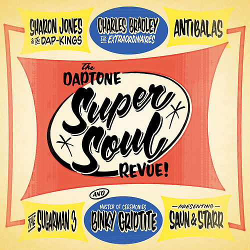 Daptone Super Soul Revue by Various Artists