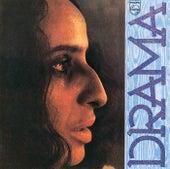 Drama by Maria Bethânia