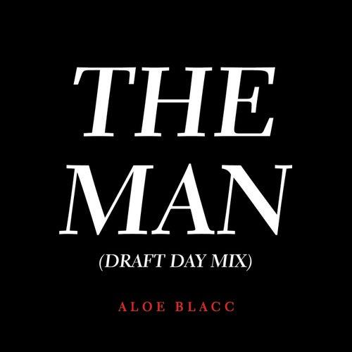 The Man (Draft Day Remix) by Aloe Blacc