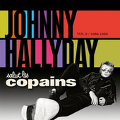 Salut Les Copains 1966 - 1969 by Johnny Hallyday