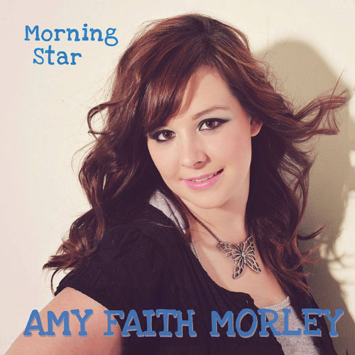 Morning Star by Faith Morley