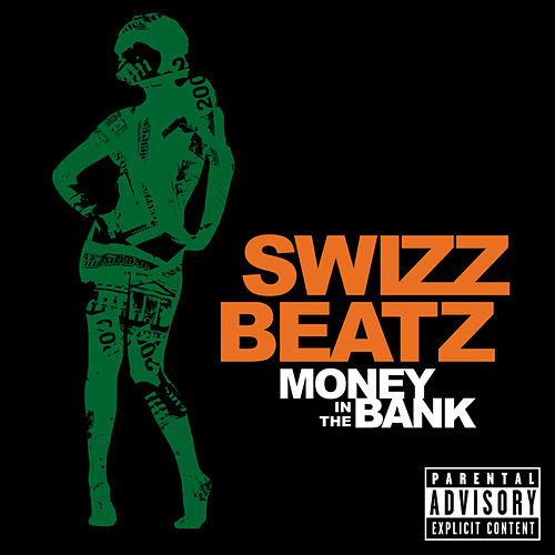 Money In The Bank by Swizz Beatz