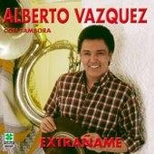 Extrañame by Alberto Vazquez