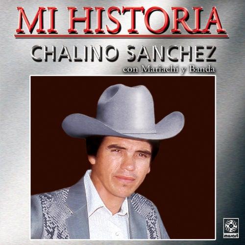 Mi Historia - Chalino Sanchez by Chalino Sanchez