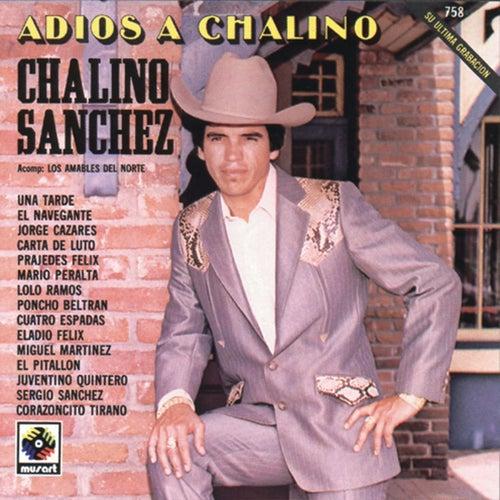 Adios A Chalino by Chalino Sanchez