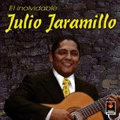 El Inolvidable by Julio Jaramillo