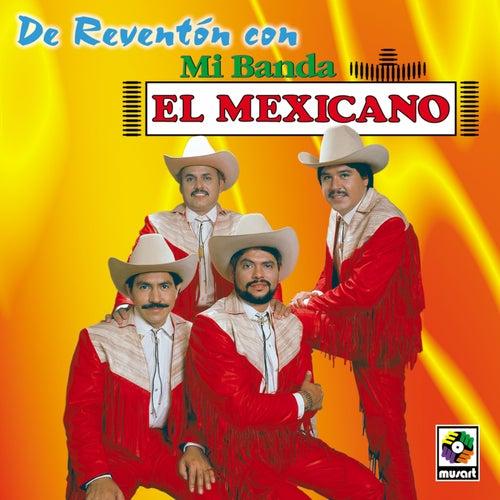 De Reventon by Mi Banda El Mexicano
