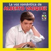 La Voz Romantica De-Alberto Vazquez by Alberto Vazquez