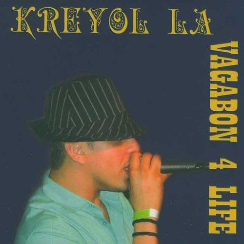 Vagabond 4 Life by Kreyol La