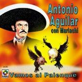 Vamos Al Palenque by Antonio Aguilar