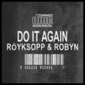 Do It Again Remixes by Röyksopp