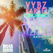 Miami Vice Episode - Single by VYBZ Kartel