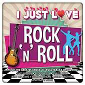 I Just Love Rock 'n' Roll von Various Artists