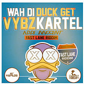 Wah Di Duck Get - Single by VYBZ Kartel