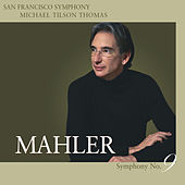 Mahler: Symphony No. 9 in D Major by San Francisco Symphony