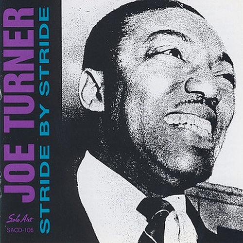 Stride by Stride by Big Joe Turner
