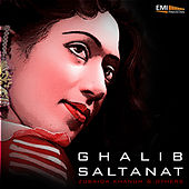 Ghalib / Saltanat by Various Artists