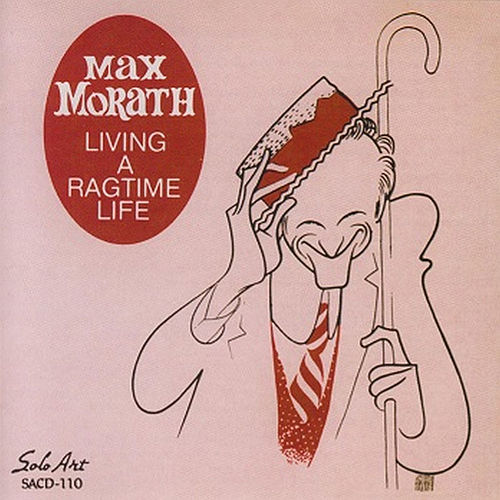 Living a Ragtime Life by Max Morath