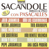 Sacándole Brillo al Piso Con Pasacalles by Various Artists