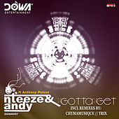 Gotta Get EP (feat. Anthony Poteat) by Andy