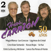 Hermanos Carrion 50 Años, Vol. 2 by Los Hermanos Carrion