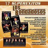 17 Super Exitos by Los Bondadosos