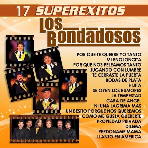17 Super Exitos by Los Bondadosos