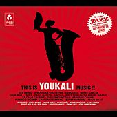 This Is Youkali Music by Various Artists