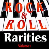 Rock & Roll Rarities Volume 1 by Various Artists