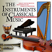 The Instruments of Classical Music von Various Artists