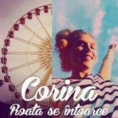 Roata Se Intoarce by Corina