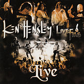 Ken Hensley Live & Fire by Ken Hensley